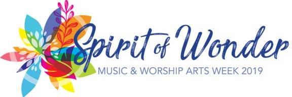 Spirit of Wonder: Music Worship Arts Week 2019